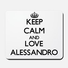 Keep Calm and Love Alessandro Mousepad
