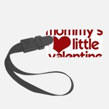 Mommys Little Valentine Luggage Tag