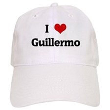 I Love Guillermo Baseball Cap