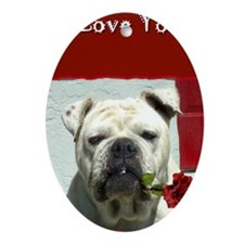 I Love you bulldog card Oval Ornament