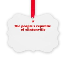 peoples republic of clintonville Ornament
