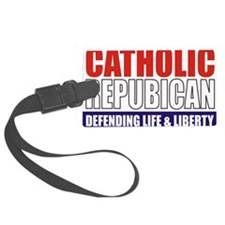 2-Catholic Republican (TShirt Fr Luggage Tag