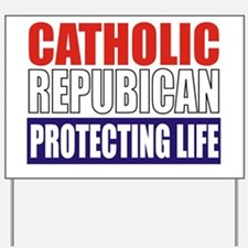 Catholic Republican (Tote) Yard Sign