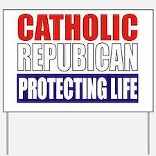 Catholic Republican (Tote) Yard Sign