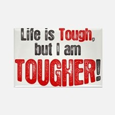 life-is-tough-but Rectangle Magnet