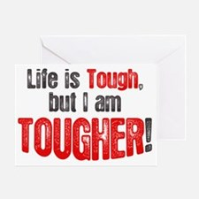 life-is-tough-but Greeting Card