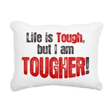 life-is-tough-but Rectangular Canvas Pillow