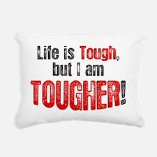 life-is-tough-but Rectangular Canvas Pillow