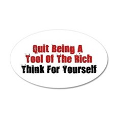 Tool Of The Rich Wall Decal