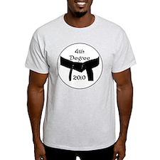 4th dan black belt 2010 T-Shirt