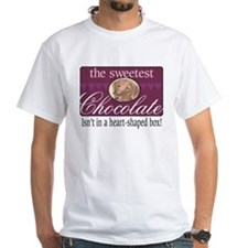 The sweetest chocolate! Shirt