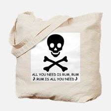 ALL YOU NEED IS RUM Tote Bag