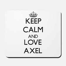 Keep Calm and Love Axel Mousepad