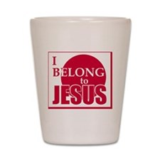 belong copy Shot Glass
