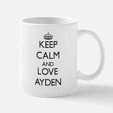 Keep Calm and Love Ayden Mugs