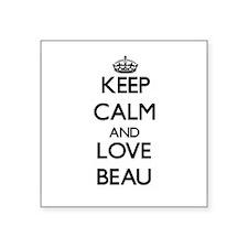 Keep Calm and Love Beau Sticker