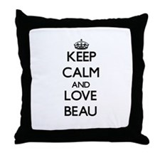 Keep Calm and Love Beau Throw Pillow