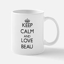 Keep Calm and Love Beau Mugs