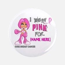 "Personalized Breast Cancer Custom 3.5"" Button"