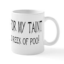 Taint Mug