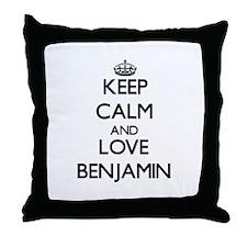 Keep Calm and Love Benjamin Throw Pillow