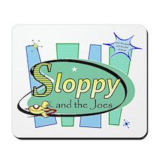 SLOPPYT.gif Mousepad