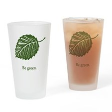 be green Drinking Glass