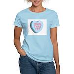 Was That It?, Anti Valentine, Women's Pink T-Shirt