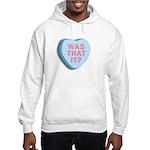 Was That It?, Anti Valentine, Hooded Sweatshirt