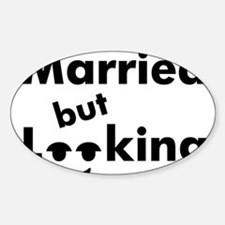 shirt-married-looking Sticker (Oval)