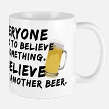 2-believe-beer Mug