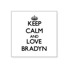 Keep Calm and Love Bradyn Sticker