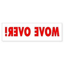 MOVE OVER! Hood Bumper Sticker