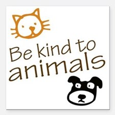 "be kind2 Square Car Magnet 3"" x 3"""