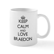 Keep Calm and Love Braedon Mugs