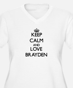 Keep Calm and Love Brayden Plus Size T-Shirt