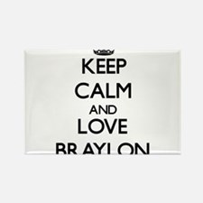 Keep Calm and Love Braylon Magnets