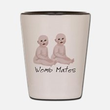 2-Wombmates5 Shot Glass