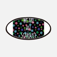 We are all stardust Patches