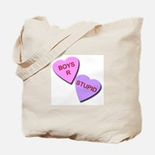 Boys R Stupid Tote Bag