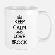Keep Calm and Love Brock Mugs