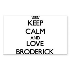 Keep Calm and Love Broderick Decal