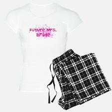 Future Mrs 2 Pajamas