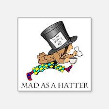 "Mad-Hatter Square Sticker 3"" x 3"""