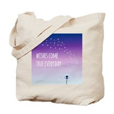Wishes come true everyday Tote Bag