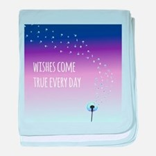 Wishes come true everyday baby blanket