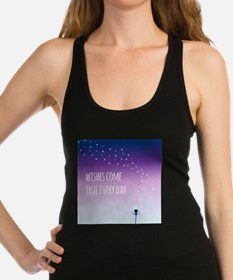 Wishes come true everyday Racerback Tank Top