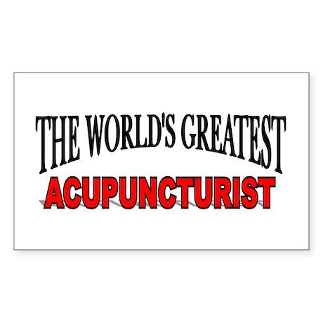 """The World's Greatest Acupuncturist"" Sticker (Rect"