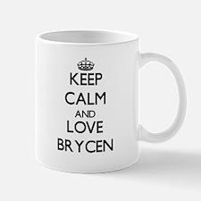 Keep Calm and Love Brycen Mugs