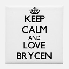 Keep Calm and Love Brycen Tile Coaster